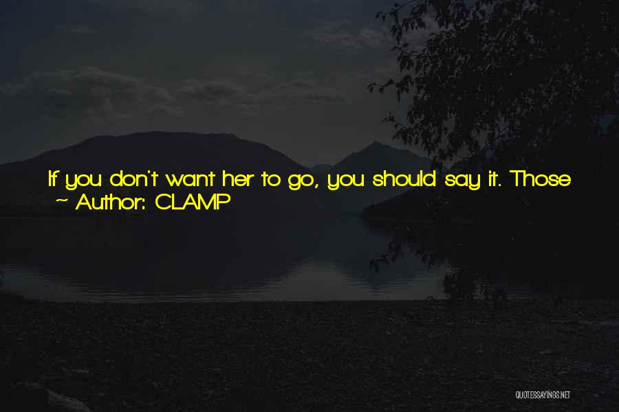 I Hate Jerks Quotes By CLAMP