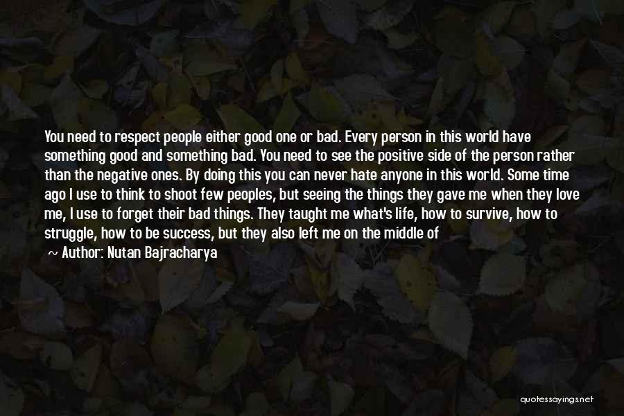 I Hate Seeing You With Him Quotes By Nutan Bajracharya