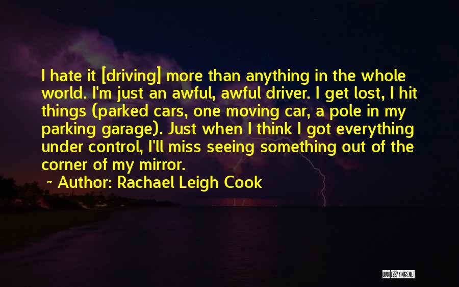 I Hate Seeing You With Him Quotes By Rachael Leigh Cook
