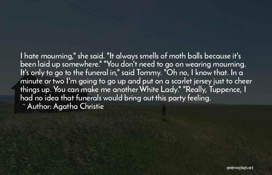 I Hate That Feeling When Quotes By Agatha Christie