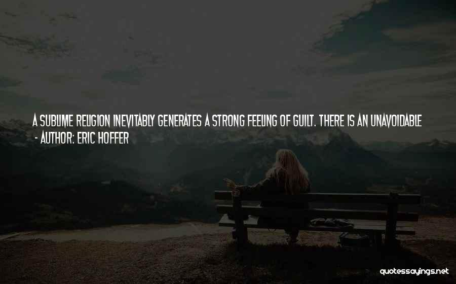 I Hate That Feeling When Quotes By Eric Hoffer