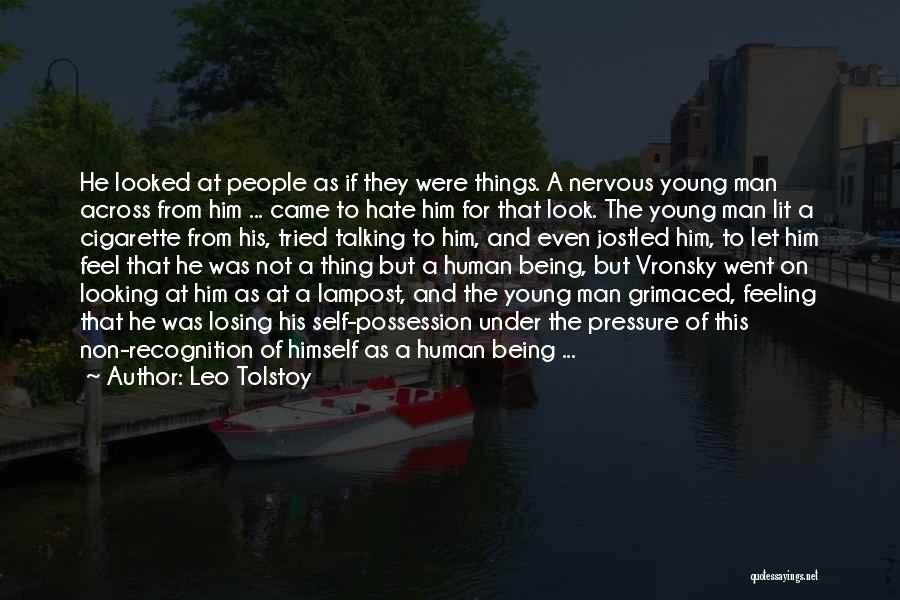 I Hate That Feeling When Quotes By Leo Tolstoy