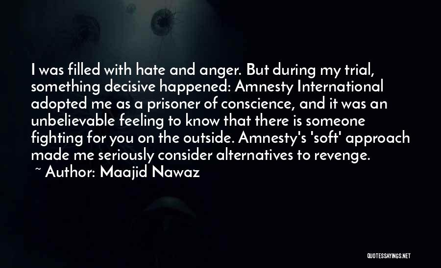 I Hate That Feeling When Quotes By Maajid Nawaz