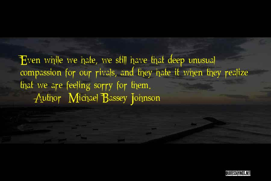 I Hate That Feeling When Quotes By Michael Bassey Johnson