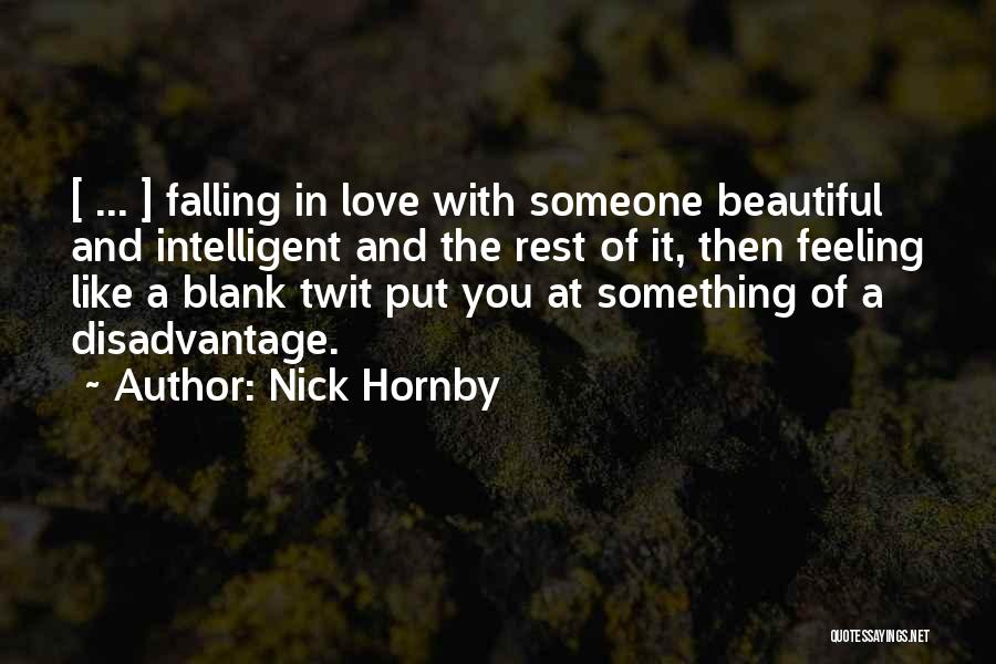 I Hate That Feeling When Quotes By Nick Hornby
