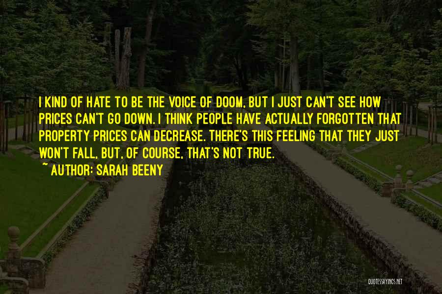 I Hate That Feeling When Quotes By Sarah Beeny
