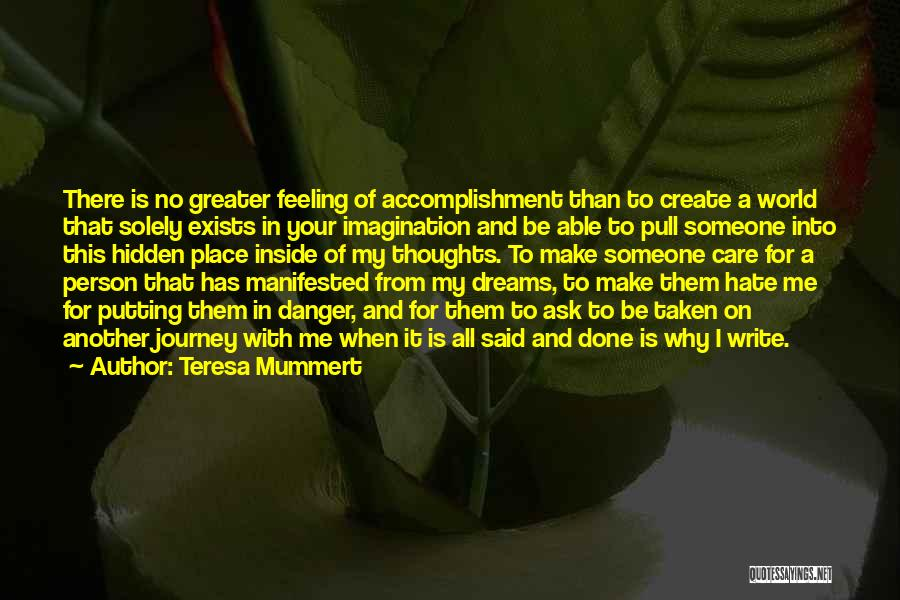 I Hate That Feeling When Quotes By Teresa Mummert