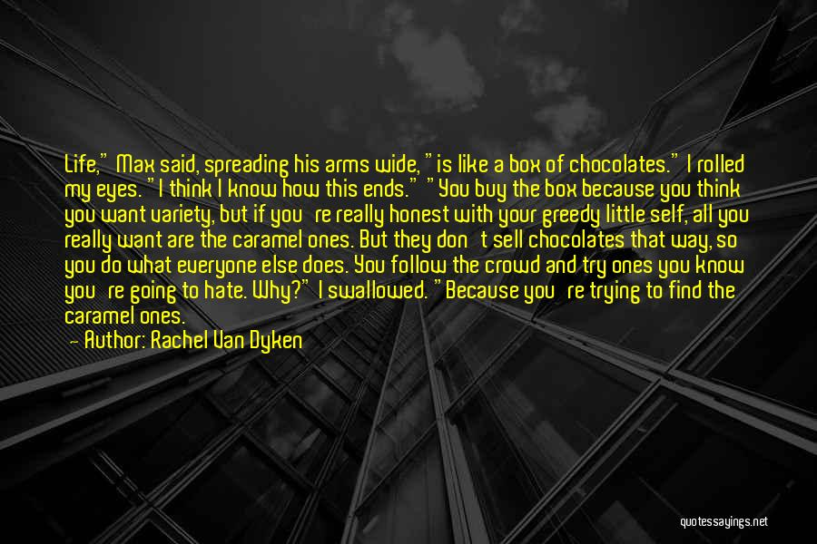 I Hate The Way I Don't Hate You Quotes By Rachel Van Dyken