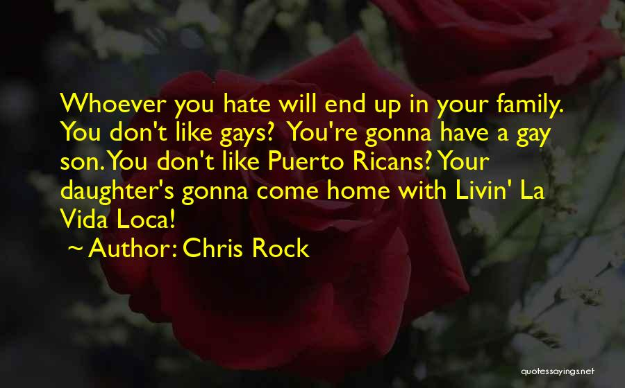 I Hate This Family Quotes By Chris Rock
