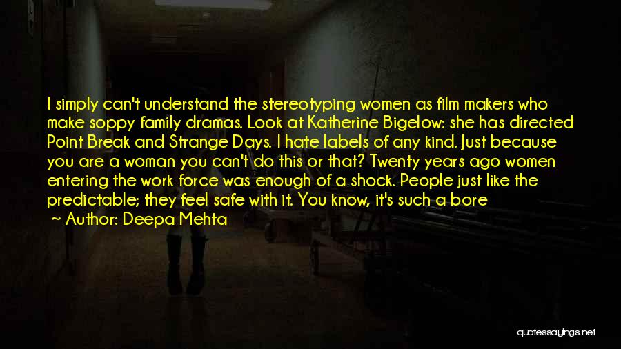 I Hate This Family Quotes By Deepa Mehta