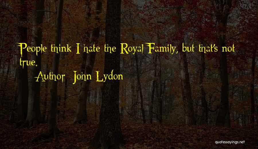 I Hate This Family Quotes By John Lydon