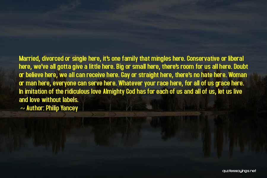 I Hate This Family Quotes By Philip Yancey