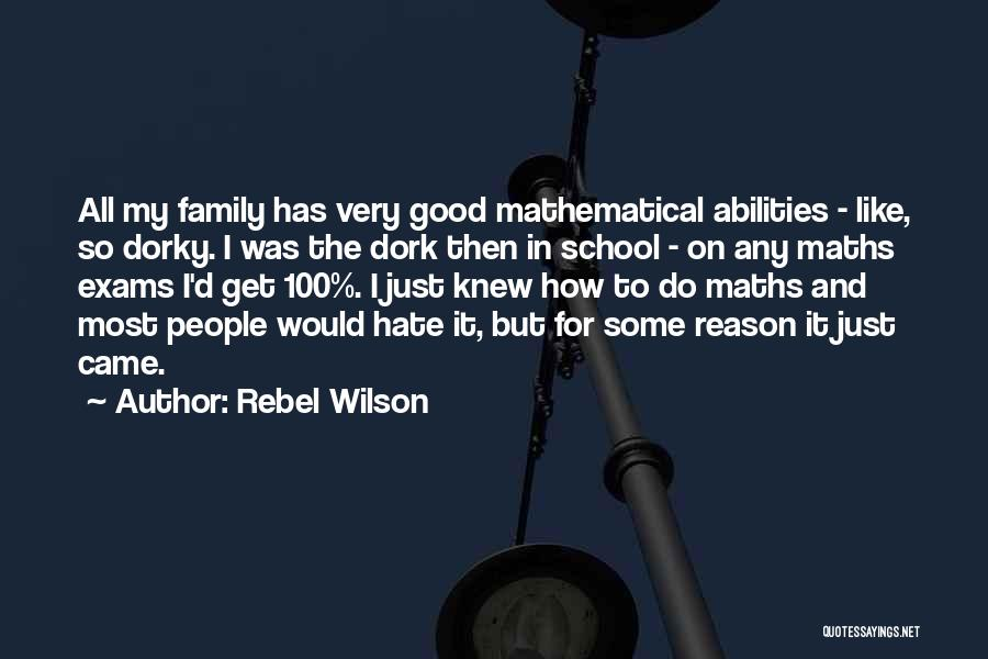I Hate This Family Quotes By Rebel Wilson
