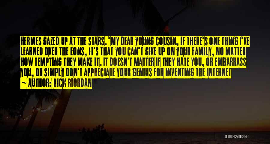 I Hate This Family Quotes By Rick Riordan