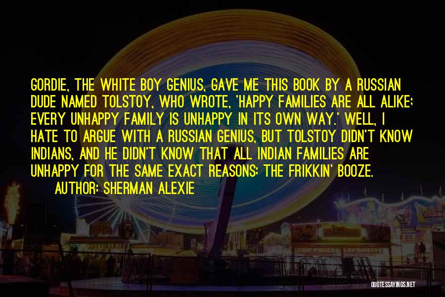 I Hate This Family Quotes By Sherman Alexie