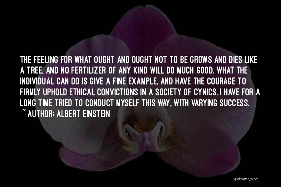 I Have A Good Feeling Quotes By Albert Einstein