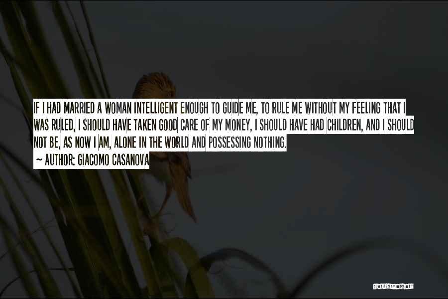 I Have A Good Feeling Quotes By Giacomo Casanova