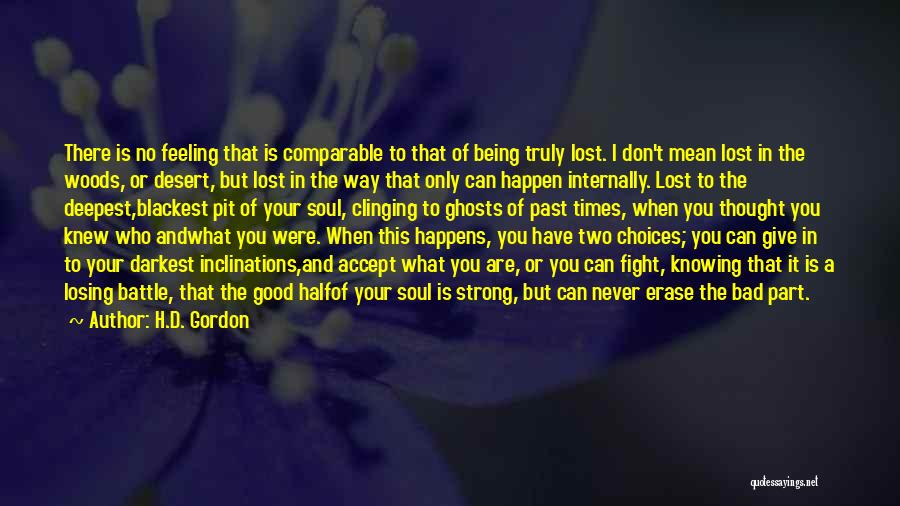 I Have A Good Feeling Quotes By H.D. Gordon