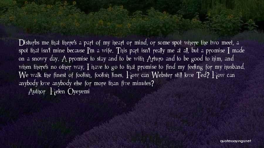 I Have A Good Feeling Quotes By Helen Oyeyemi