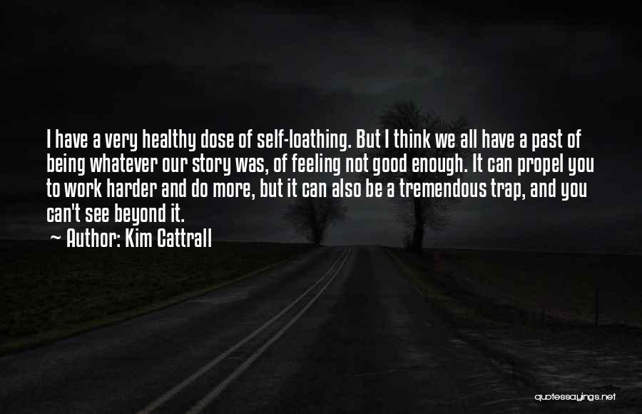 I Have A Good Feeling Quotes By Kim Cattrall