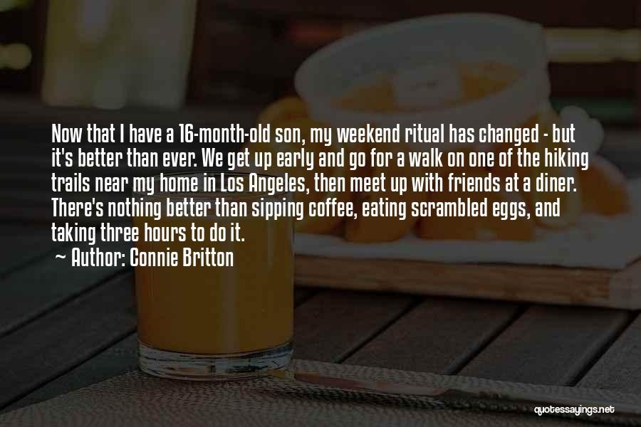 I Have Changed For The Better Quotes By Connie Britton