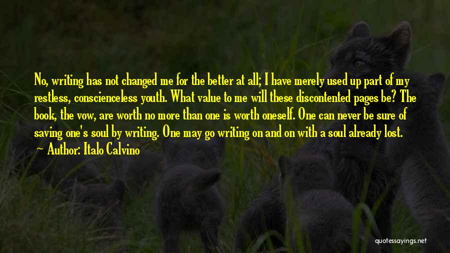 I Have Changed For The Better Quotes By Italo Calvino