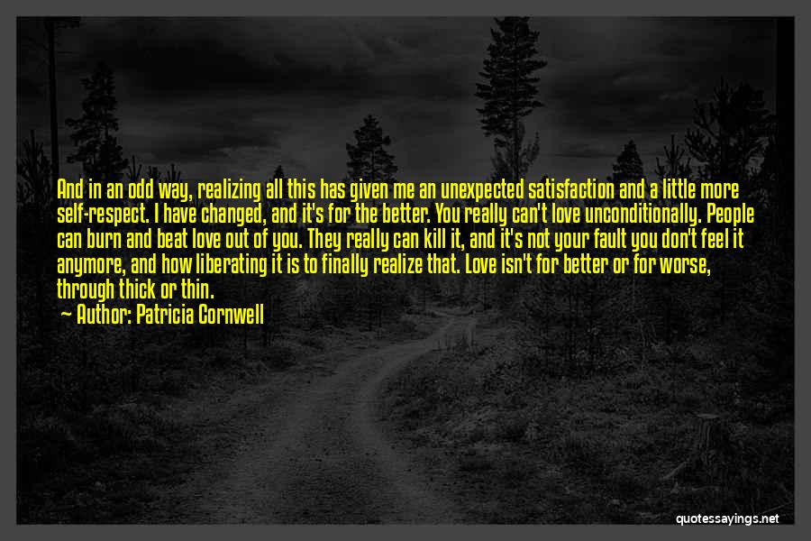 I Have Changed For The Better Quotes By Patricia Cornwell