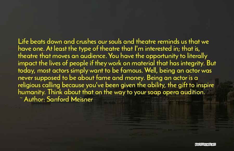 I Have Crush On You Quotes By Sanford Meisner