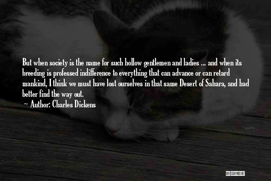 I Have Lost Everything Quotes By Charles Dickens