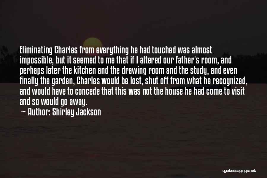I Have Lost Everything Quotes By Shirley Jackson