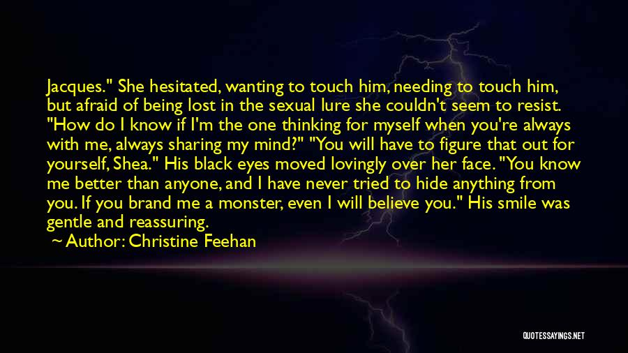 I Have Lost My Mind Quotes By Christine Feehan