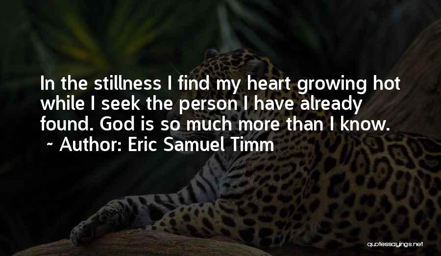 I Have Lost My Mind Quotes By Eric Samuel Timm