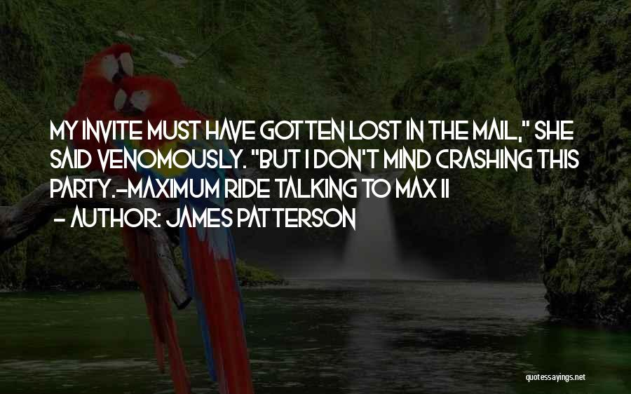 I Have Lost My Mind Quotes By James Patterson