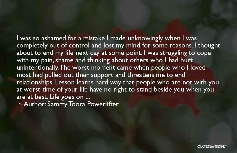 I Have Lost My Mind Quotes By Sammy Toora Powerlifter