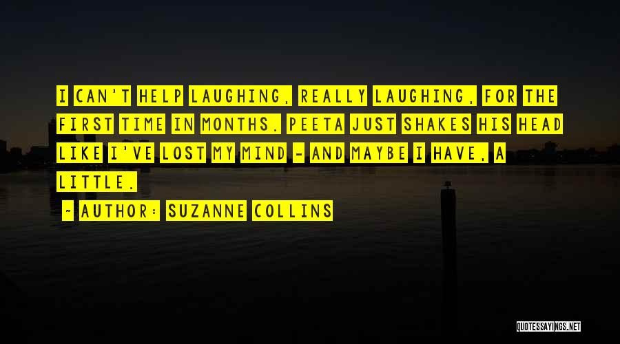 I Have Lost My Mind Quotes By Suzanne Collins