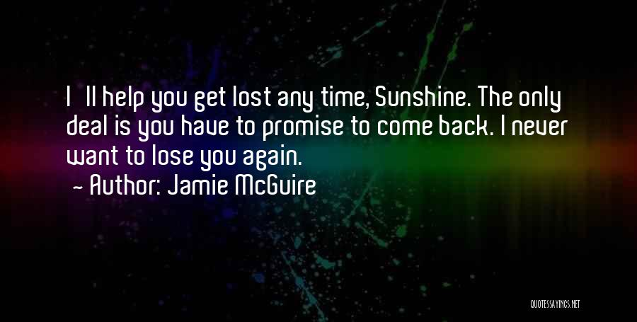 I Have Lost You Quotes By Jamie McGuire