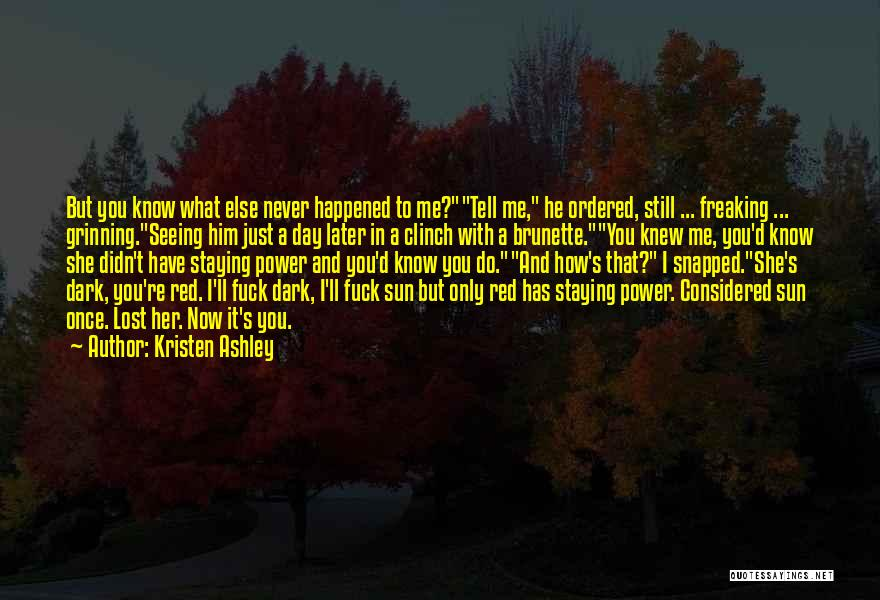 I Have Lost You Quotes By Kristen Ashley