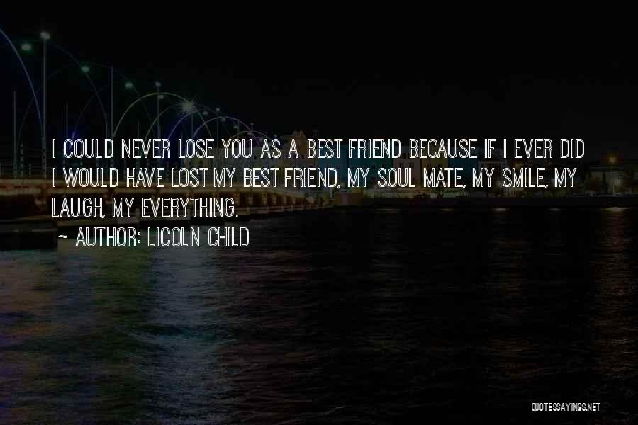 I Have Lost You Quotes By Licoln Child
