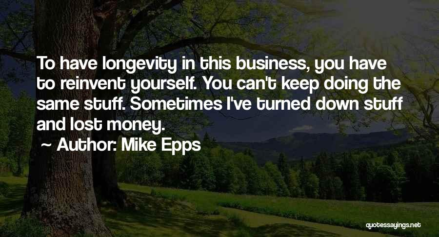 I Have Lost You Quotes By Mike Epps