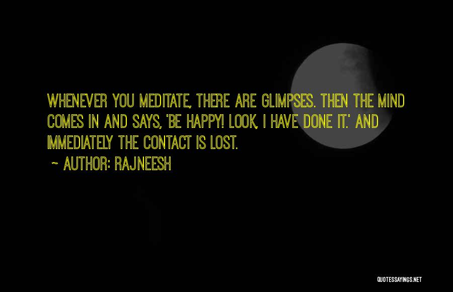 I Have Lost You Quotes By Rajneesh