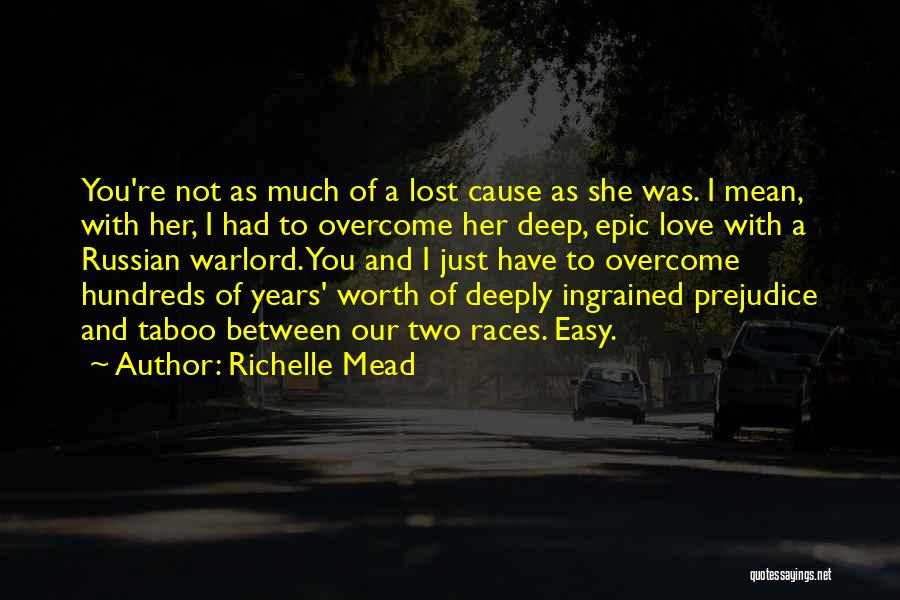 I Have Lost You Quotes By Richelle Mead