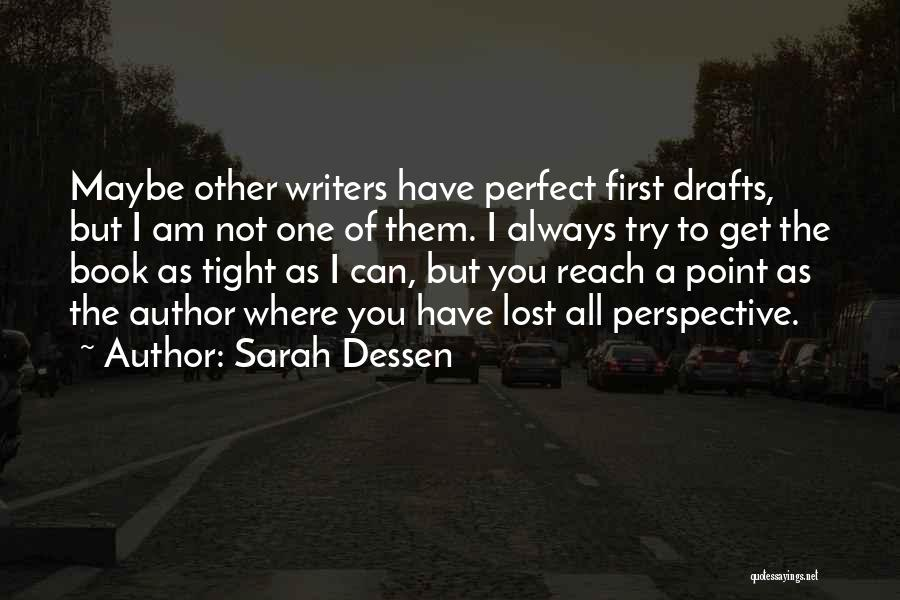 I Have Lost You Quotes By Sarah Dessen