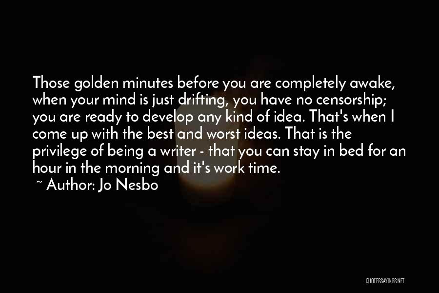 I Have No Time For You Quotes By Jo Nesbo
