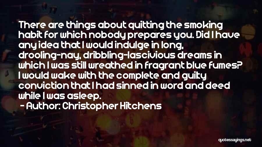 I Have Nobody Quotes By Christopher Hitchens