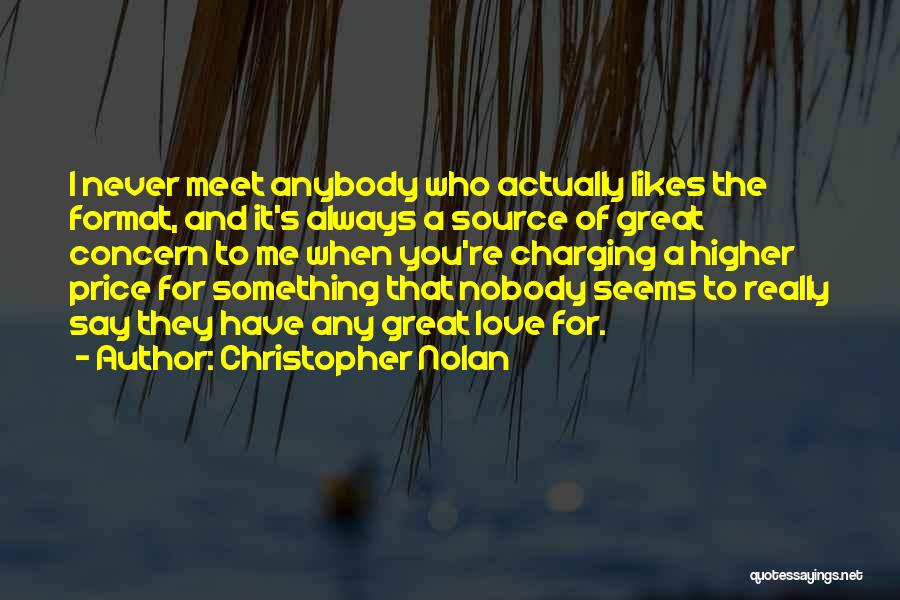 I Have Nobody Quotes By Christopher Nolan