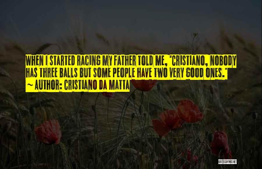 I Have Nobody Quotes By Cristiano Da Matta