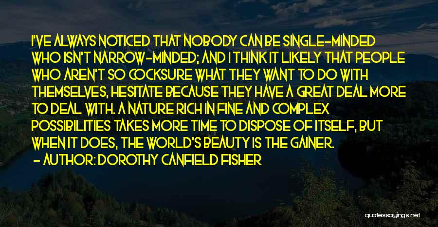 I Have Nobody Quotes By Dorothy Canfield Fisher