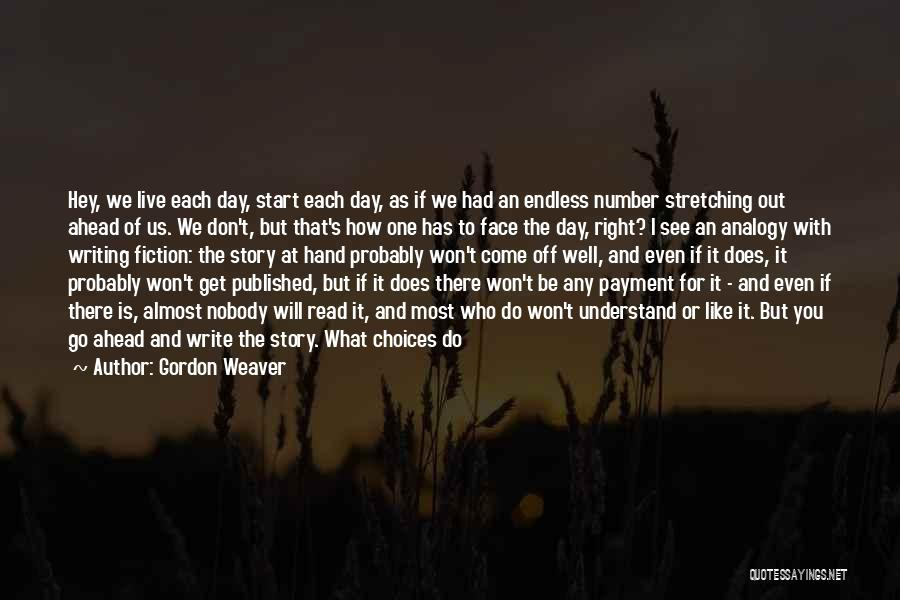 I Have Nobody Quotes By Gordon Weaver