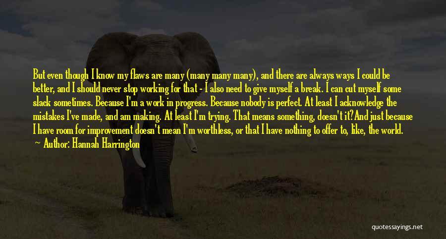 I Have Nobody Quotes By Hannah Harrington