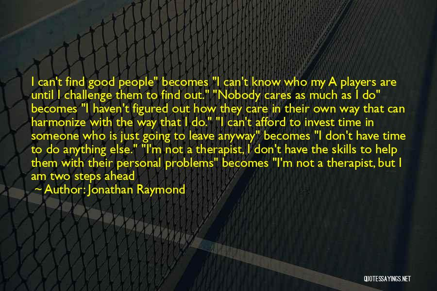 I Have Nobody Quotes By Jonathan Raymond